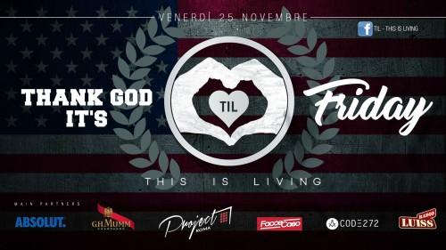 TIL + Venerdì sera = Thank God it's Friday